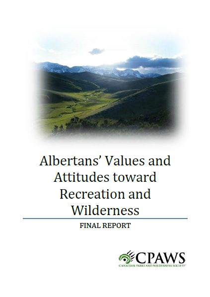 Albertans' Values and Attitudes toward Recreation and Wilderness
