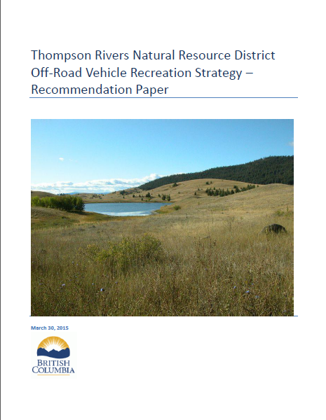 Thompson Rivers Natural Resource District Off-Road Vehicle Recreation Strategy
