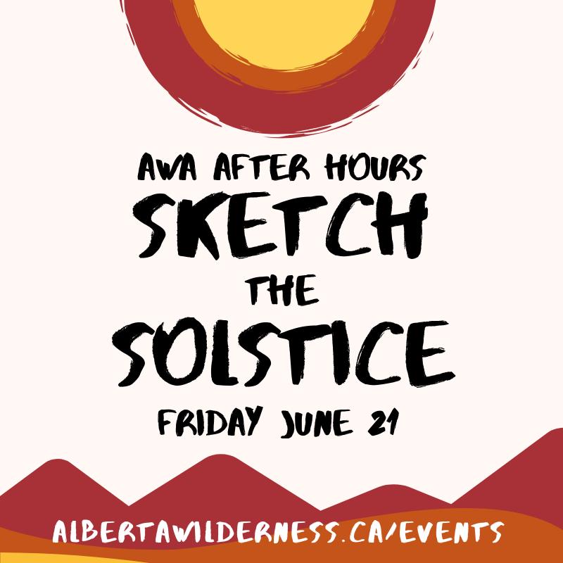 Summer Solstice Sandhills >> Awa After Hours Sketch The Solstice Alberta Wilderness Association
